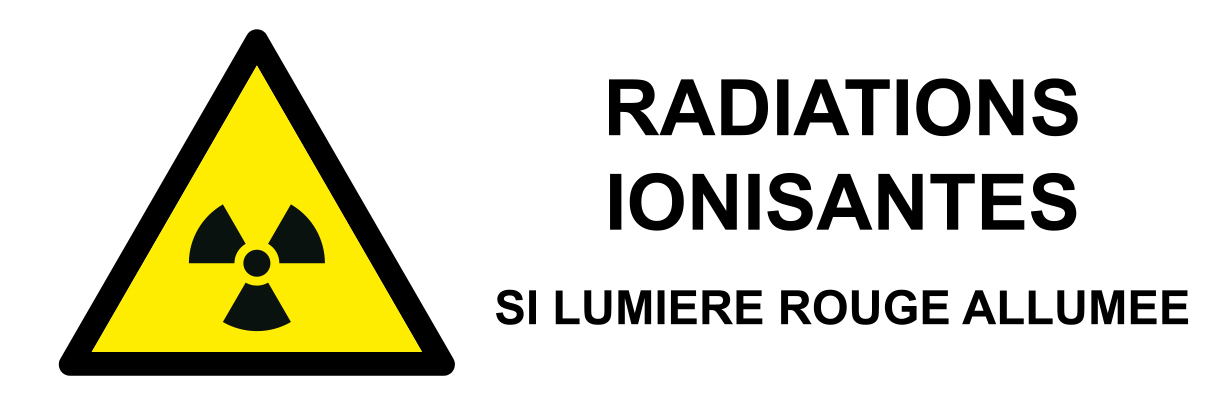 Radiations ionisantes si lumière rouge allumée